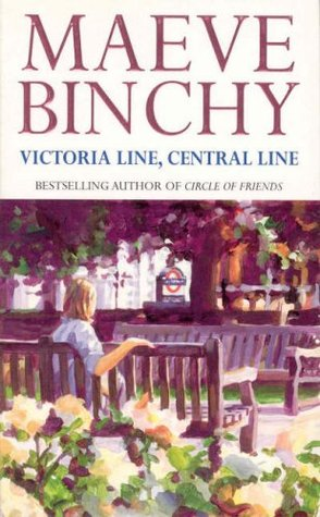 Victoria Line, Central Line by Maeve Binchy