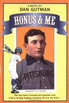 Honus & Me (A Baseball Card Adventure, #1)
