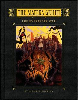 The Everafter War (The Sisters Grimm, #7)