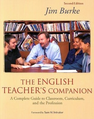 The English Teacher's Companion by Jim Burke