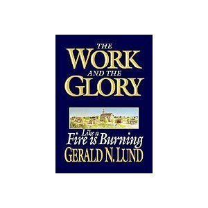 Like a Fire Burning by Gerald N. Lund