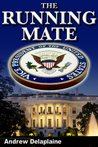 The Running Mate (A Jack Houston St. Clair Thriller)