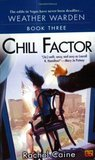 Chill Factor (Weather Warden, #3)