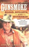 Blood, Bullets, and Buckskin (Gunsmoke #1)
