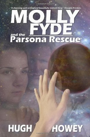 Molly Fyde and the Parsona Rescue (The Bern Saga, #1)
