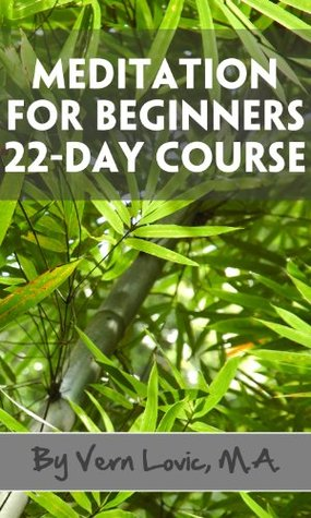 Meditation For Beginners: 22-Day Course To Reduce Stress and Anxiety