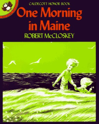 One Morning in Maine by Robert McCloskey