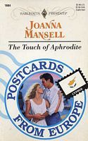The Touch of Aphrodite (Harlequin Presents, No. 1684) (Postcards from Europe, #9)