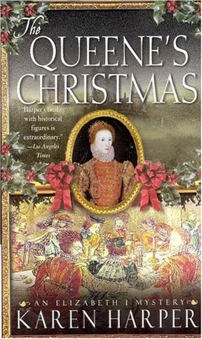 The Queene's Christmas by Karen Harper