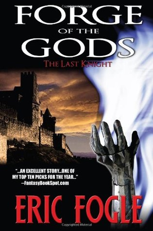 Forge of the Gods - The Last Knight