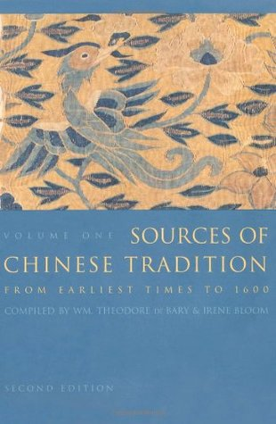 Sources of Chinese Tradition, Vol 1: From Earliest Times to 1600