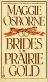 Brides of Prairie Gold (Dangerous Men, #2)