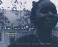 Things I Have to Tell You by Betsy Franco