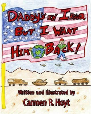 Daddy's in Iraq, but I Want him Back
