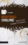 Writing Online (Write Your Dreams to Reality) (The Digital Writer)