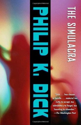 Philip K Dick Simulacra 82