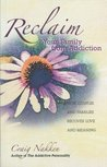 Reclaim Your Family From Addiction: How Couples and Families Recover Love and Meaning