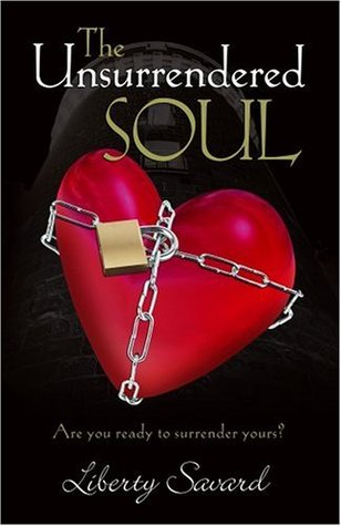 The Unsurrendered Soul