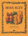 Miss Suzy by Miriam Young