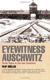 Eyewitness Auschwitz: Three Years in the Gas Chambers
