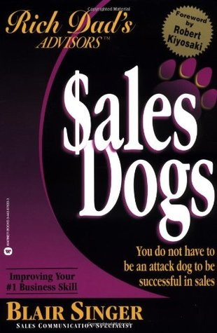 Sales Dogs by Blair Singer