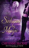 Seduced by Magic (Magic, #2)