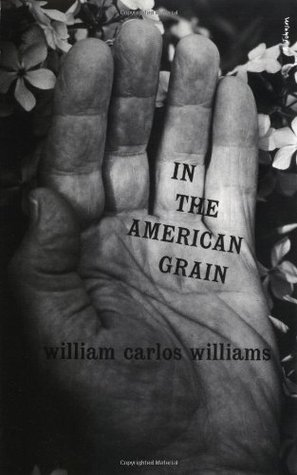 In the American Grain (New Directions Paperback No. 53)