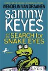 Sammy Keyes and the Search for Snake Eyes (Sammy Keyes, #7)