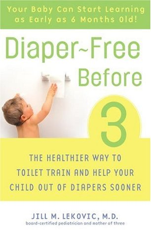 Diaper-Free Before 3 by Jill M. Lekovic