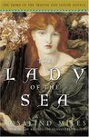 The Lady of the Sea (Tristan and Isolde, #3)