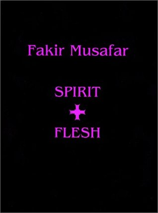 Fakir Musafar: Spirit and Flesh(cl)