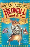 Redwall Friend and Foe: The Guide to Redwall's Heroes and Villains