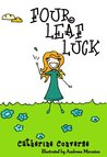 Four Leaf Luck (Sally Books: Life Lessons #2, Hard Work) (The Sally Series Book 1)