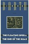The Floating Opera and The End of the Road by John Barth