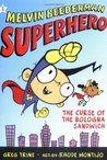 The Curse of the Bologna Sandwich (Melvin Beederman Superhero, #1)