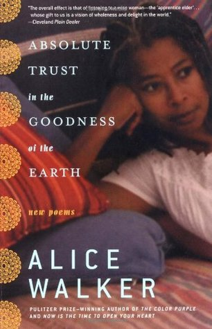 absolute-trust-in-the-goodness-of-the-earth-new-poems