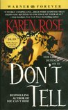 Don't Tell (Romantic Suspense, #1; Chicago, #1)