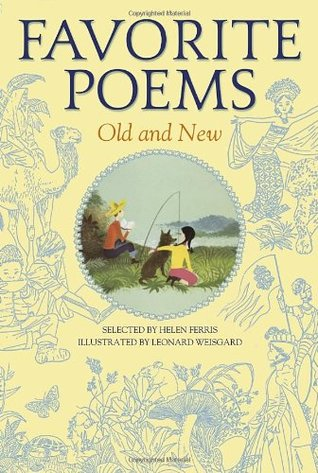 Favorite Poems Old and New by Helen Josephine Ferris