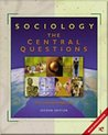 Sociology: The Central Questions