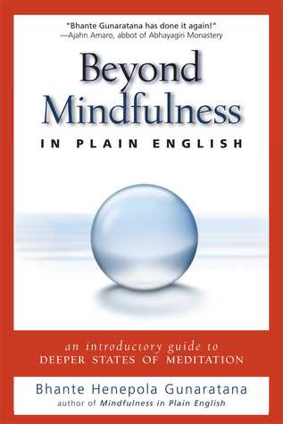 Beyond Mindfulness in Plain English by Henepola Gunaratana