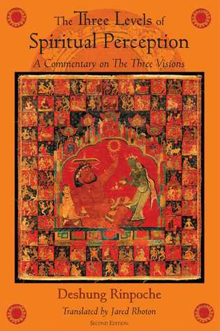 The Three Levels of Spiritual Perception by Deshung Rinpoche