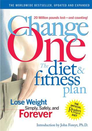 Change One Diet and Fitness by John Hastings