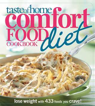 Taste of Home Comfort Food Diet Cookbook by Peggy Woodward