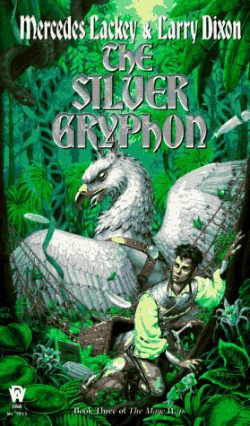 The Silver Gryphon (Valdemar: Mage Wars #3)