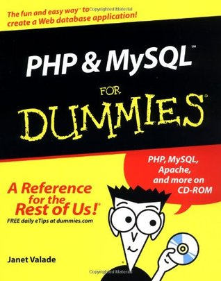 PHP and MySQL For Dummies by Janet Valade