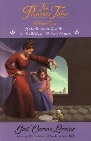 The Princess Tales, Volume II by Gail Carson Levine