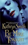 Be Mine Tonight  (Brotherhood of Blood, #1)