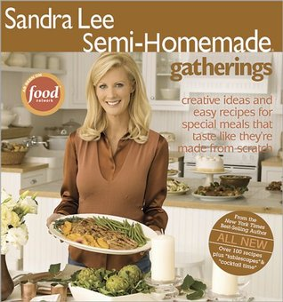 Semi-Homemade: Gatherings