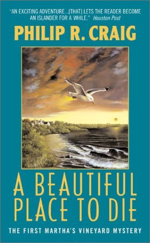 A Beautiful Place to Die by Philip R. Craig
