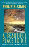 A Beautiful Place to Die (Martha's Vineyard Mystery #1)